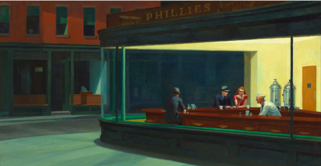 One of my favorite paintings is  Nighthawks,  painted in 1942 by Edward Hopper.