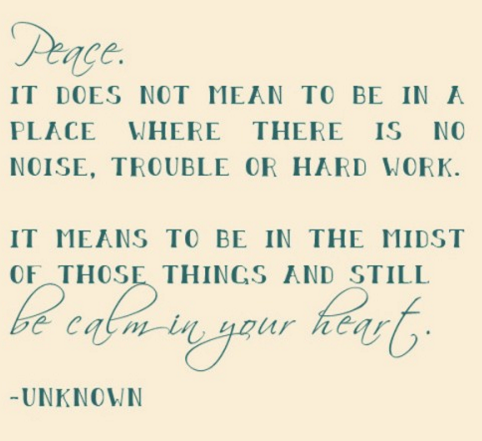 peace-in-chaos-quote-be-calm-in-your-heart