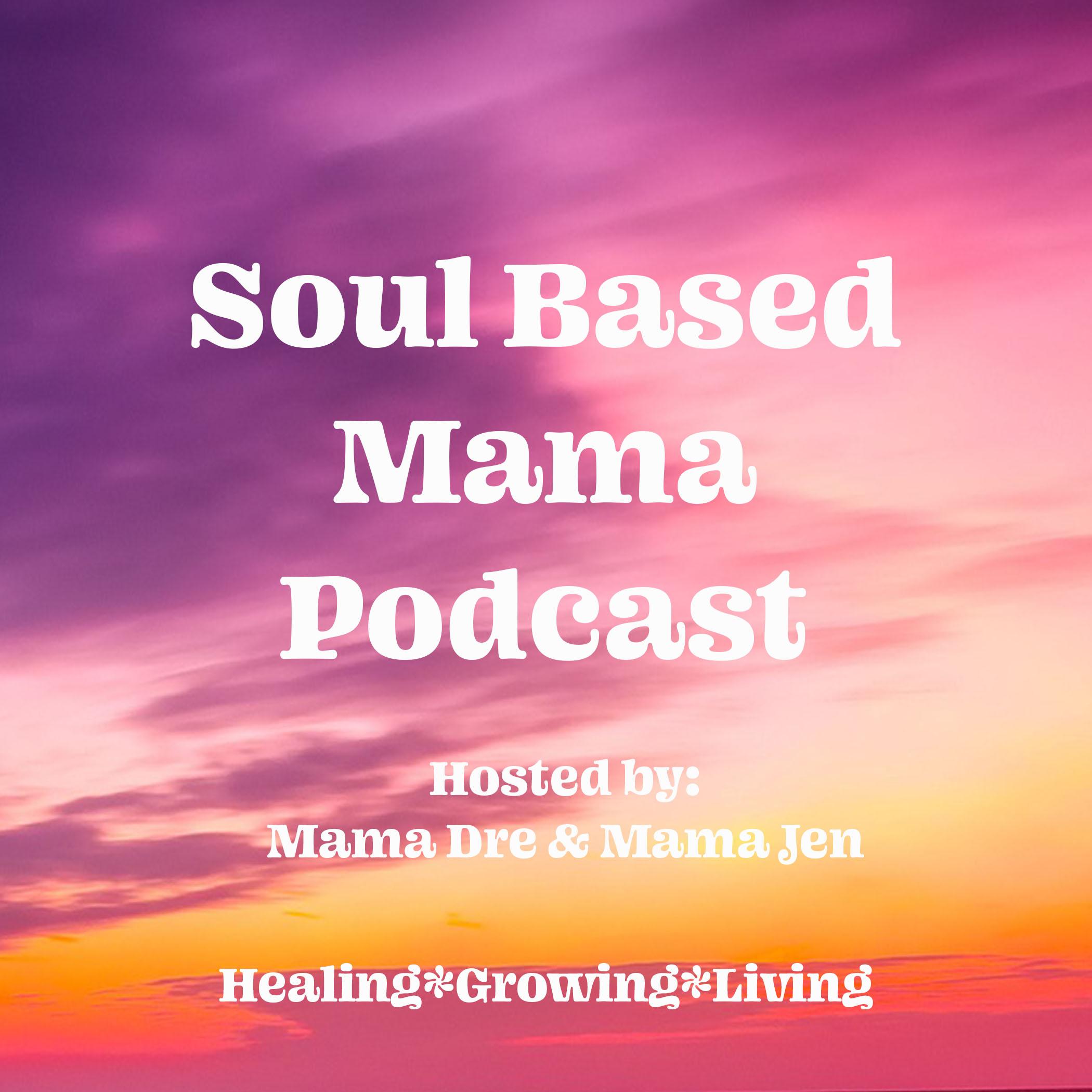 SoulBasedMamaPodcast.jpg