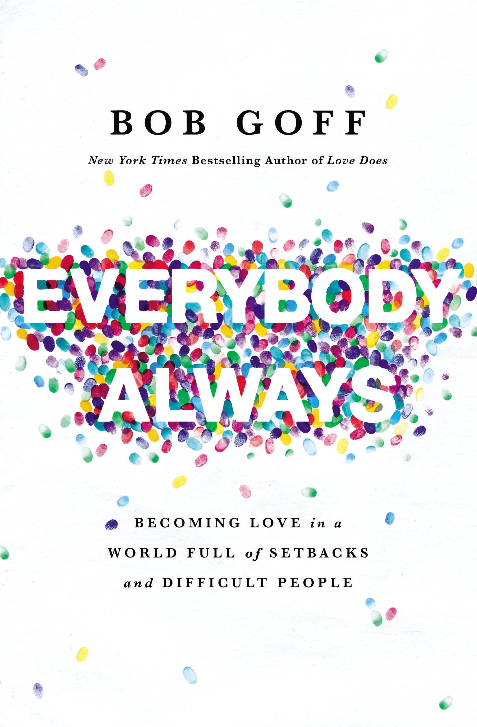 Everybody Always  by Bob Goff