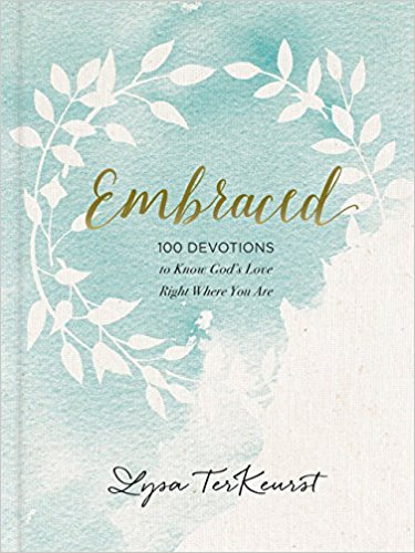 Embraced  by Lysa TerKeurst
