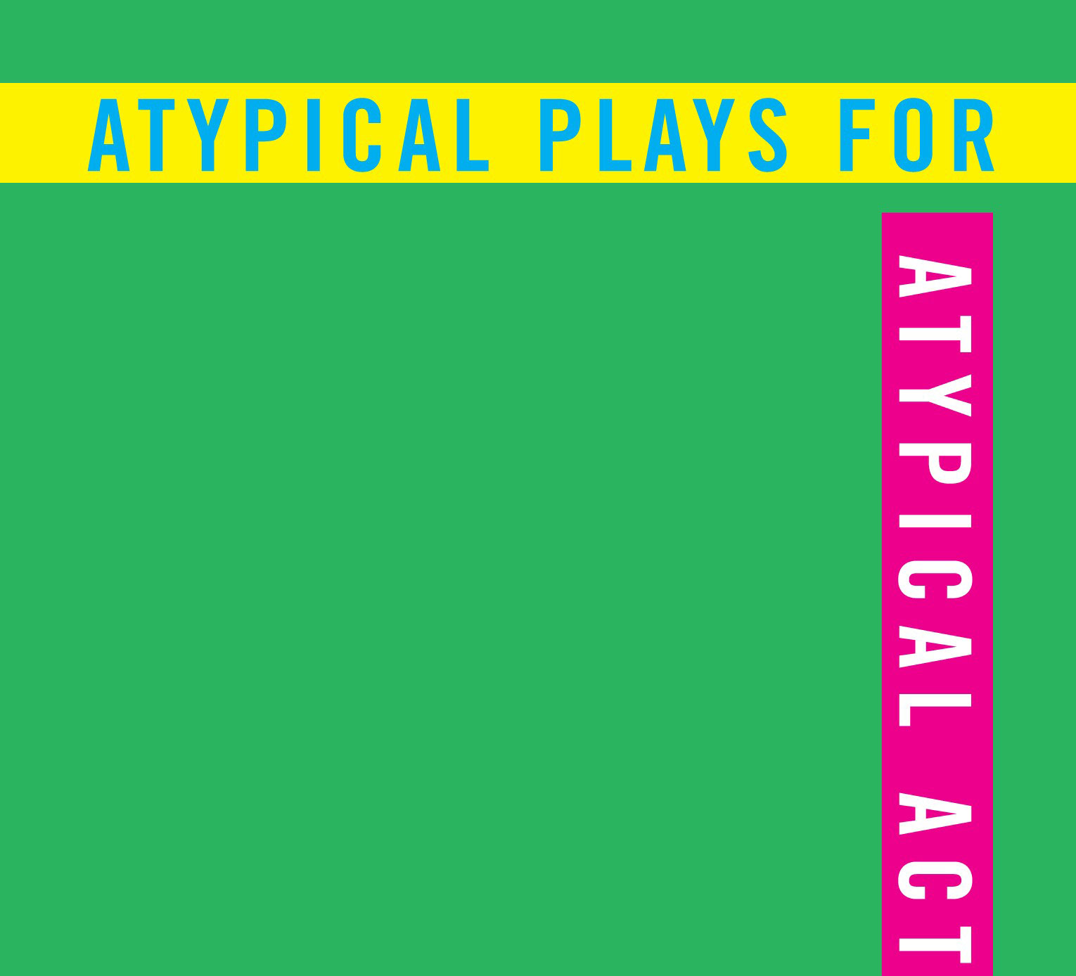 Book:  Atypical Plays for Atypical Actors