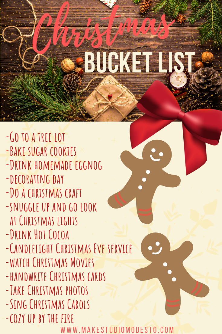 Make Studio Modesto Blog | Christmas 2018 Bucket List