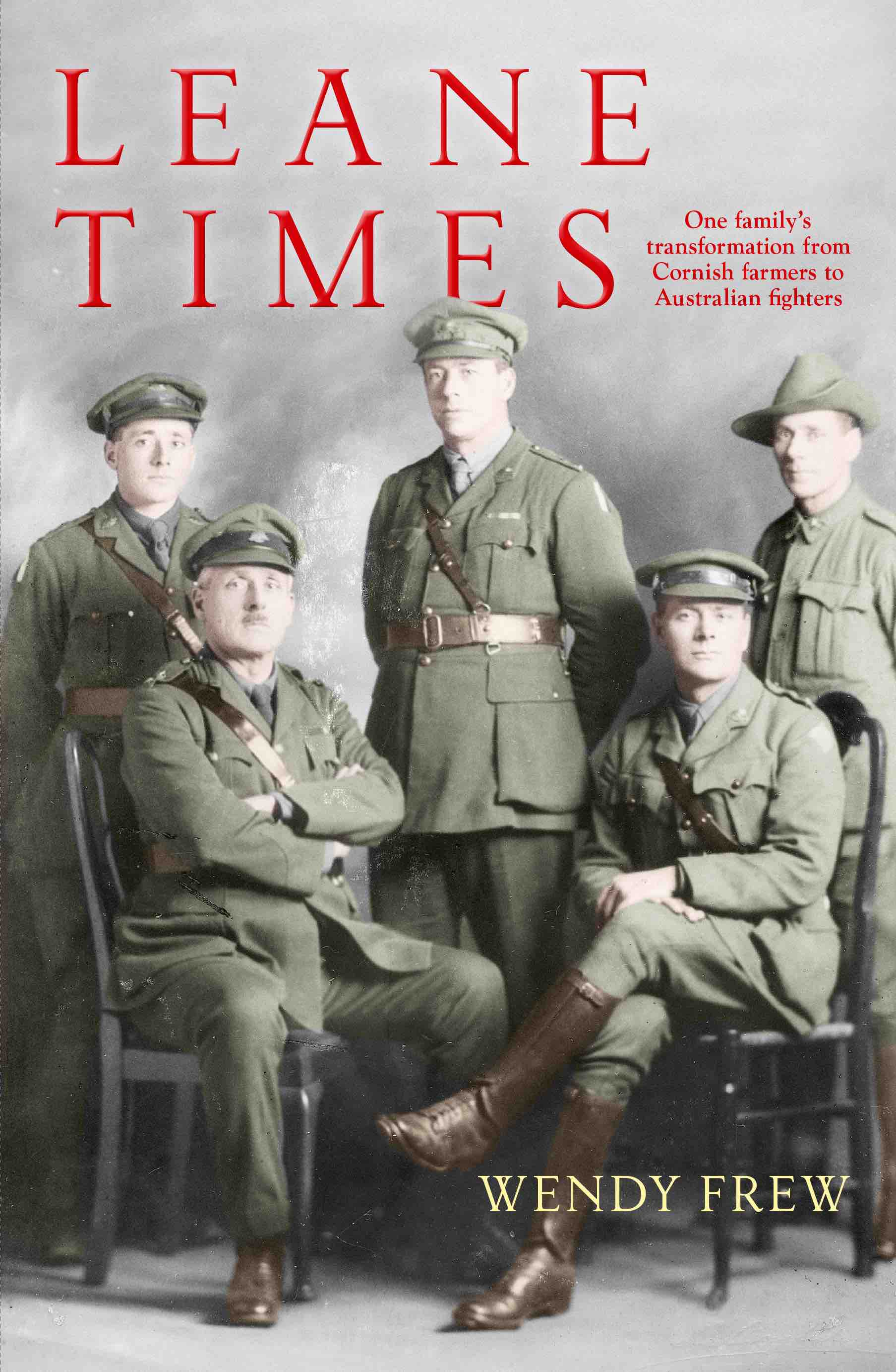 - Leane Times by Wendy FrewEdited and produced by Broadcast BooksDesigned by Seymour DesignPublished August 2018On sale at Gleebooks, Abbeys, Sydney and Wakefield Press, Adelaide and The Australian War Memorial, Canberra