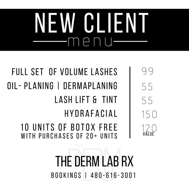 ▪️NEW CLIENT MENU▪️🙌💯✨ Bookings | 480-616-3001 • • • • • #thedermlabrx #gatherloft #gilbertinjector #chandlerinjector #phoenixinjector #allergan #allergantrainer #hydrafacial #dermaplaning #botox #treatyoself #facials #gilbertlashes #chandlerlashes #volumelashes #lashboss #ocotillofriends #chandlerliving #flawlessself #lashesfordays