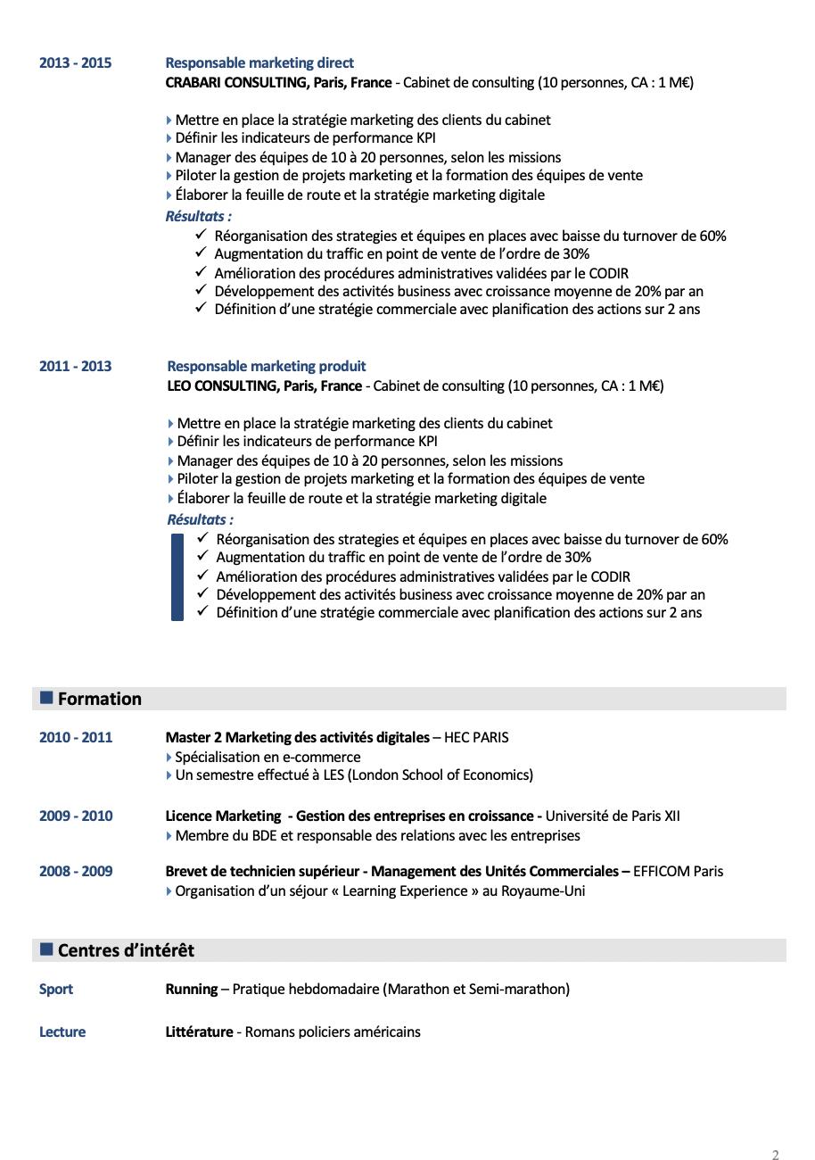 Sur la seconde page - Suite des expériences professionnelles, formation et centres d'intérêt.Le CV est au format Word et s'adapte parfaitement avec vos informations personnelles.