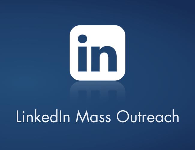Linkedin Mass Outreach.png
