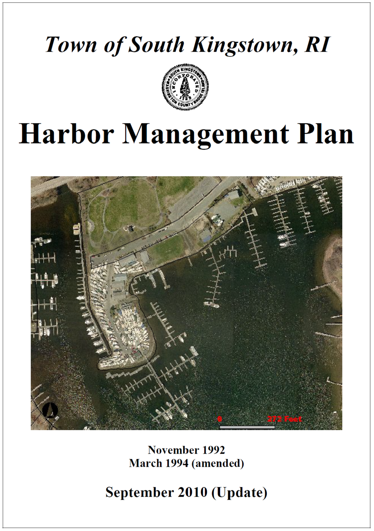 The  Harbor Management Plan  oversees the safe and healthy operation of the Town's harbors.