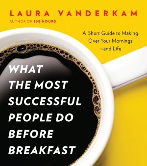What-the-Most-Successful-People-Do-Before-Breakfast.jpg