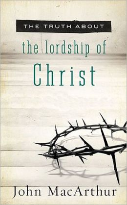 The-Truth-About-the-Lordship-of-Christ.jpg