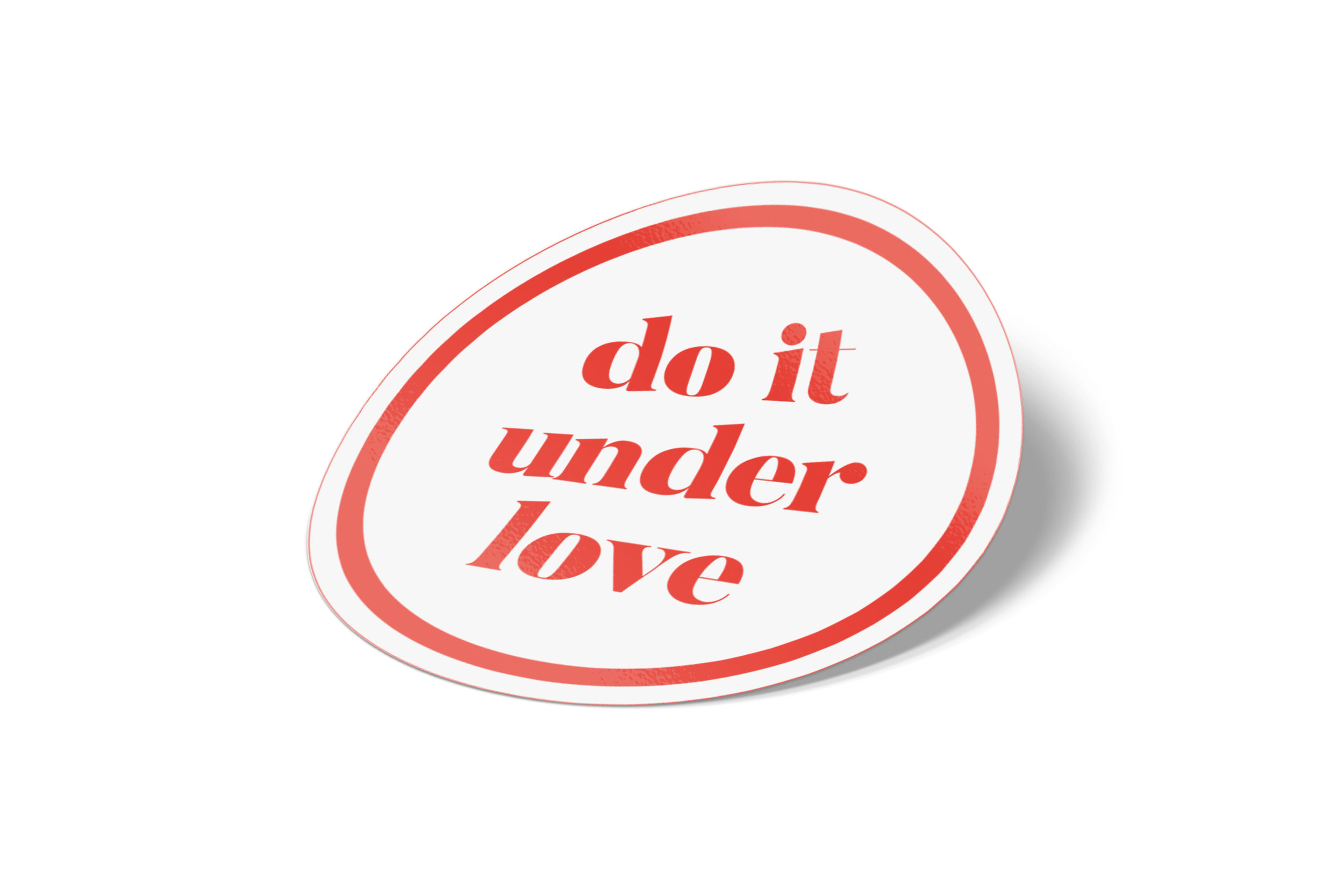 do it under love sticker - sold out