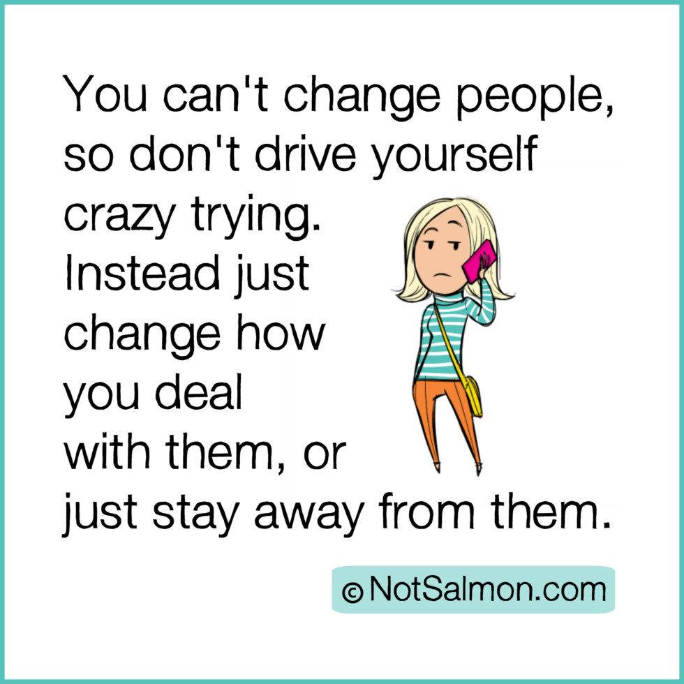 quote-change-people-crazy.jpg