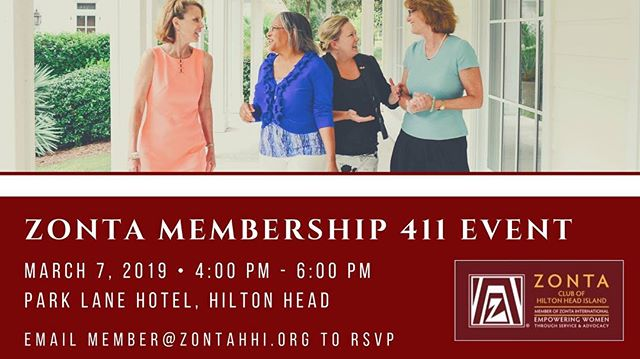 #hiltonheadisland ladies! Tomorrow is the last day to RSVP for our membership 411 meeting.  Looking for a way to get involved in the community, make new friends, and create an impact on a local and global level? The Zonta Club of Hilton Head Island is proud to host an evening of fun, food, and engaging speakers in the spirit of community and sisterhood.  Ready to join in on the fun and make a difference? Please RSVP to member@zontahhi.org by TOMORROW, Friday, March 1st.