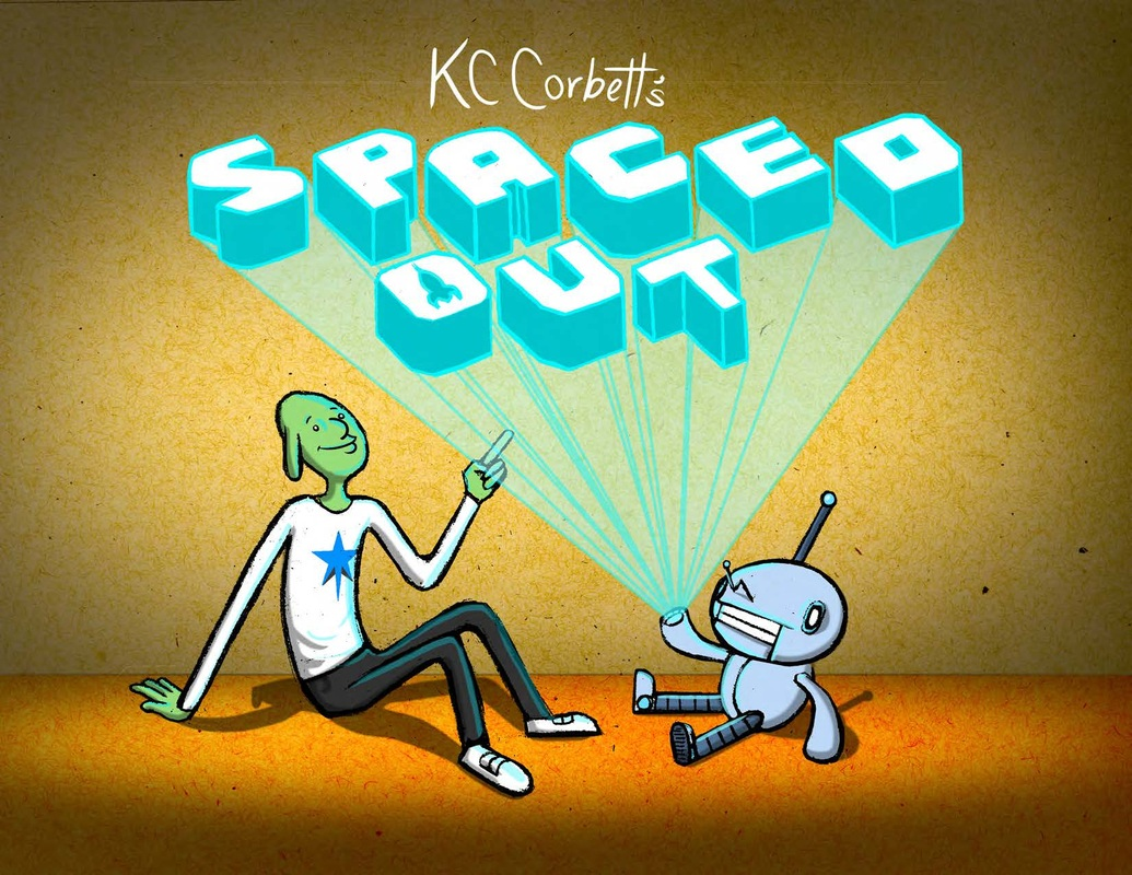 """""""Spaced Out"""" Pitched Show for Cartoon Network"""