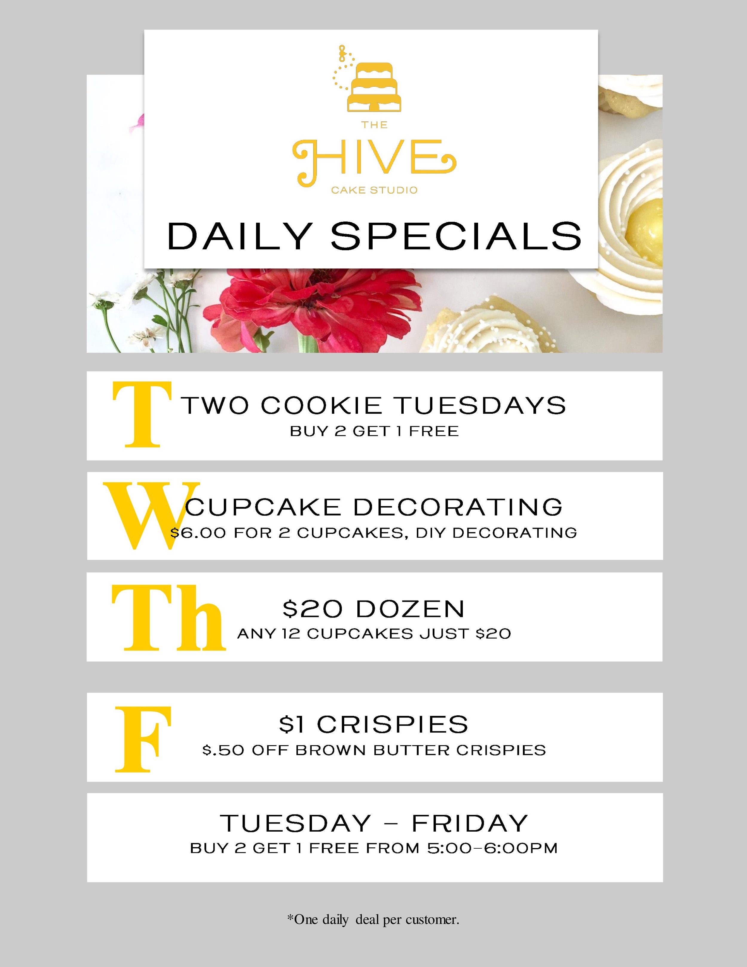 In the mood for something sweet? We have you covered. Everyday of the week we are offering a deal to satisfy your cravings! So stop on in and indulge without the guilt!