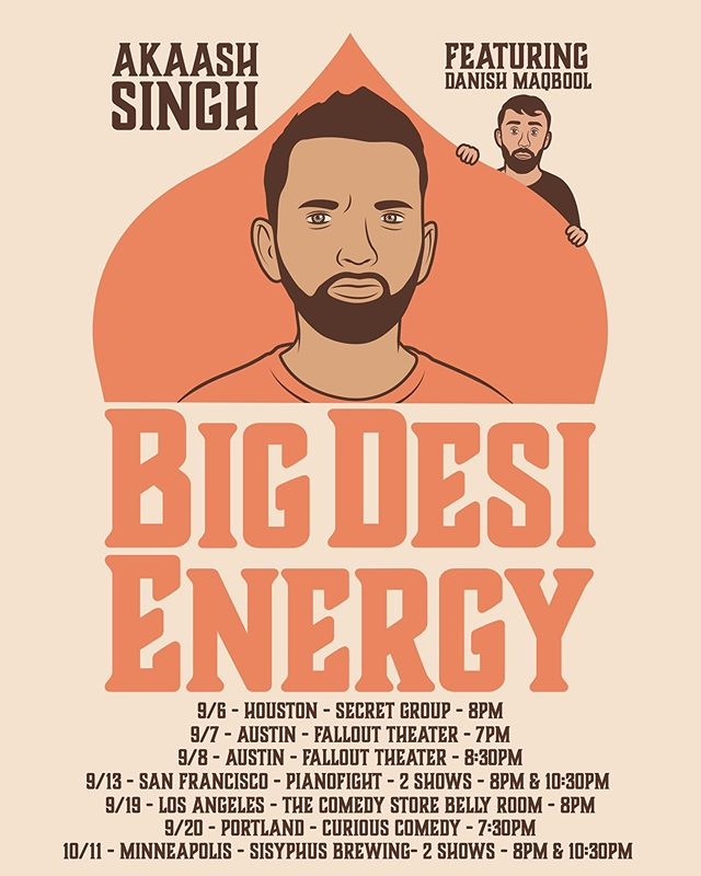 TOUR ANNOUNCEMENT: I'll be out here featuring for the homie @akaashsingh all over the country! These are gonna be real dope shows. All tickets 🎫 go live TOMORROW AT 1PM EST (besides LA, those will be live in a few weeks) Tickets will be in link in bio or at danishmaqbool.com/tour. These shows are gonna be a vibe so I'd advise you to pull up or tell your friends/family to do so. - 9/6  THE H  @secretgrouphtx  8  9/7 AUSTIN @falloutcomedyatx  7 9/8 AUSTIN @falloutcomedyatx  830 9/13 SAN FRAN @pianofightsf  8 & 1030 9/19 LOS ANGELES @thecomedystore 8 9/20 PORTLAND @curiouscomedy  730 10/5 MINNEAPOLIS @sisyphusbrewing 8 & 1030 - #tour #livecomedy #standupcomedy #sanfrancisco #houston #austintx #minneapolis #losangeles #portland #portlandcomedy #lacomedy #austincomedy #houstoncomedy #linkinbio #buyaticket #brilliantidiots #flagrant2