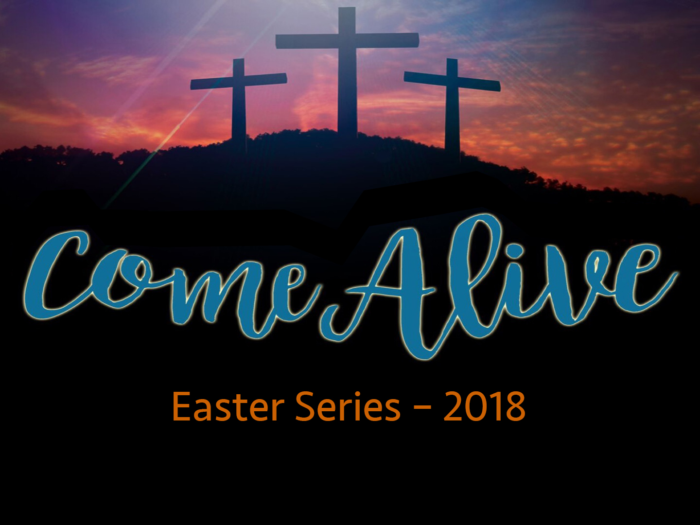 come-alive-easter-series-2018.jpg