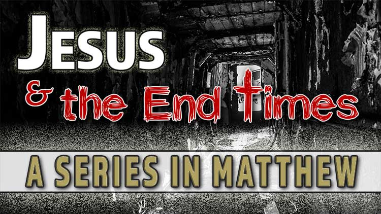 Jesus-and-the-End-Times-series.jpg