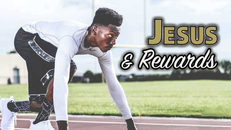 Jesus-and-rewards-series.jpg