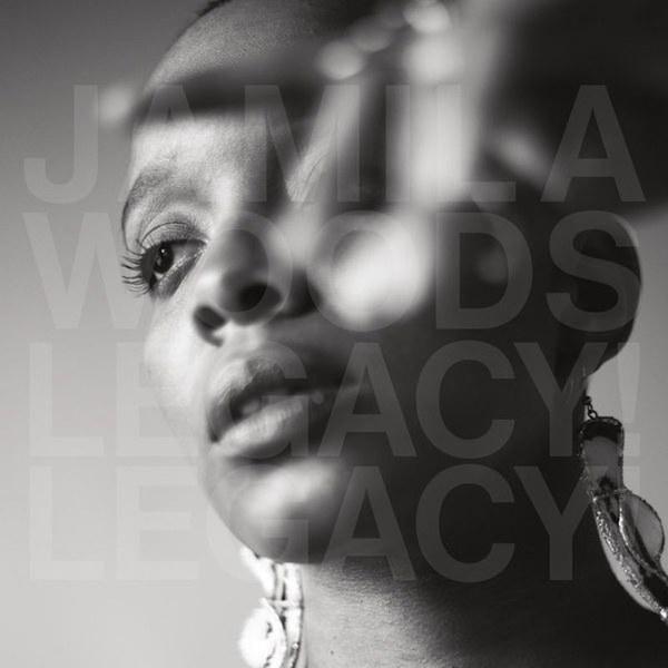 JamilaWoods_LegacyLegacy.jpg