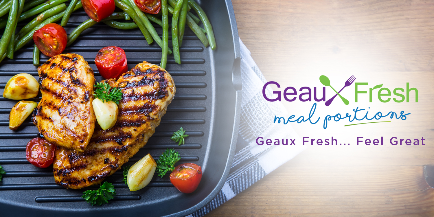 Go to our new site GeauxFreshMealPortions.com