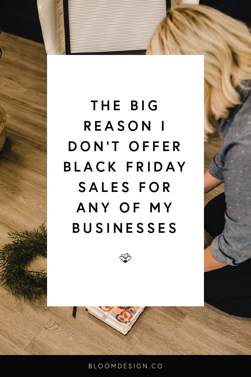 """Advertising sales for Black Friday is a big deal, especially to those looking to shop. However, as a small business owner, I tend to avoid hosting sales or deals on my products, even around those """"sales"""" times of the year that everyone expects them. Learn why in this blog post! #girlboss #momboss #graphicdesign #sahm #workathomemom #wahm #smallbusinessowner #etsyshop #etsyseller #branding #bossbabe #workingmama #sidehustle #sidegig #logodesign"""