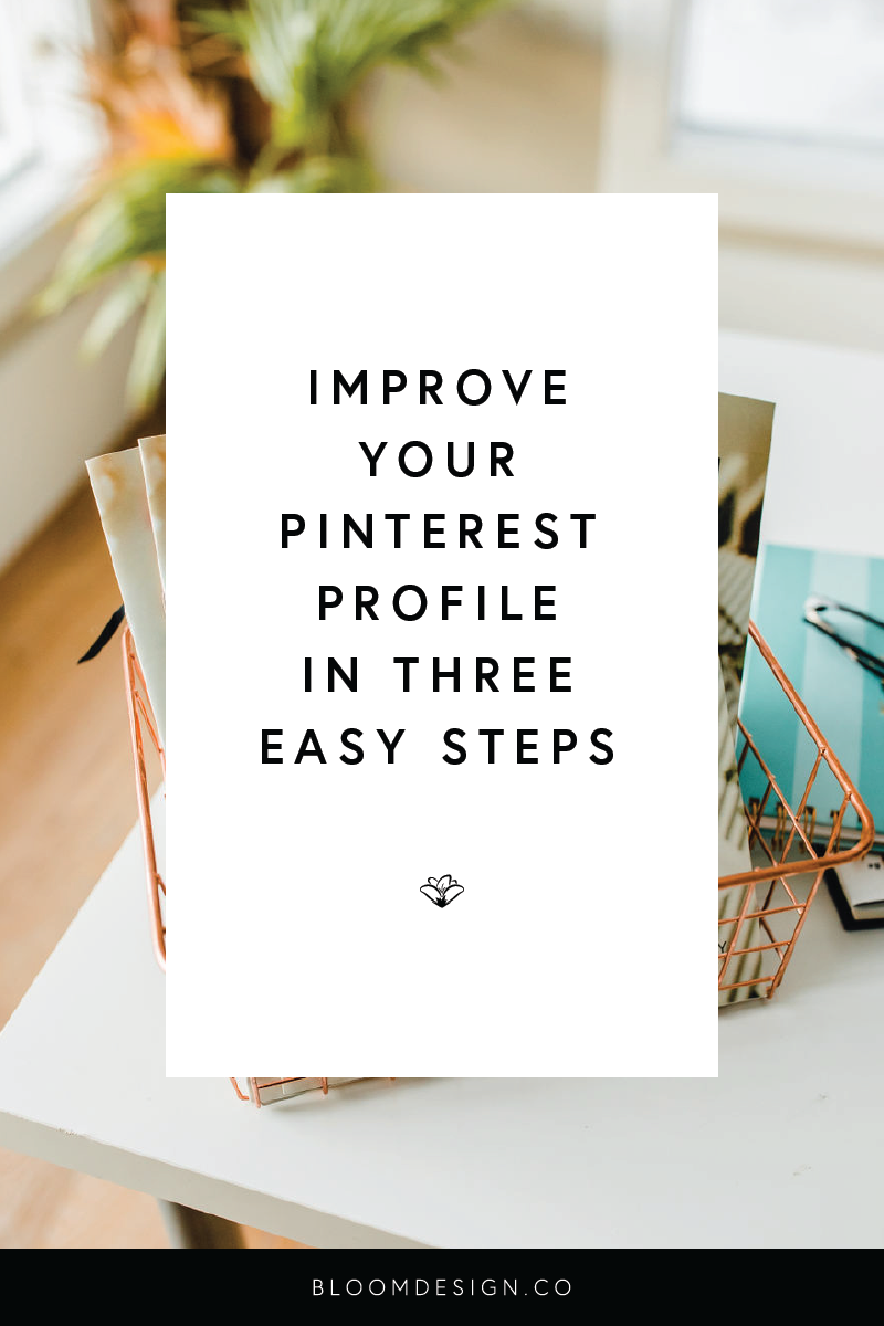 Pinterest can have a huge impact on your site traffic and your overall online presence. Make sure your brand is putting its best face forward by optimizing your Pinterest profile in just three easy steps to ensure you're getting new foot traffic to your site and reaching your target audience. #girlboss #bossbabe #momboss #momtrepreneur #entrepreneur #creative #smallbusiness #businessowner #etsy #etsyseller #etsyshop #wahm #sahm #workfromhomemom #sidegig #pinterest