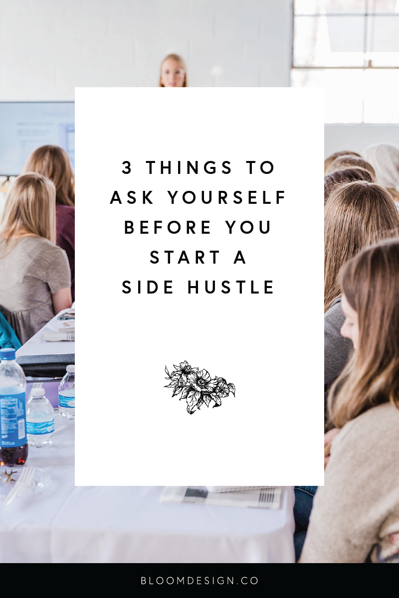 three questions to ask yourself before starting a side hustle