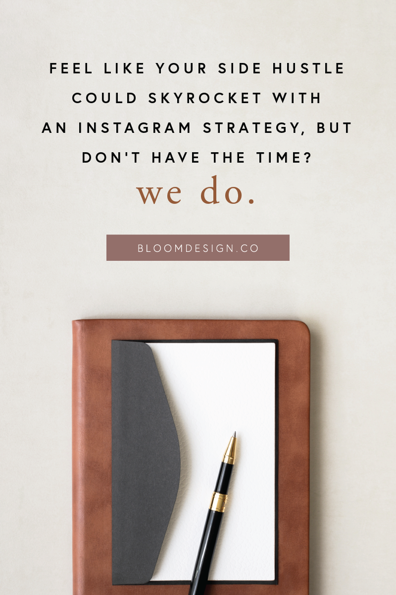 Feel like you could use more time in your day to run your side hustle? Let us take the planning of your Instagram strategy off your hands. We'll post for you and plan content that appeals to your audience so you can spend all your free time engaging with your following and doing the things you love to do when it comes to your business. #bloomdesignco #instagram #socialmedia #virtualassistant #sidehustle #sidegig #momboss #bossbabe #gram #marketing #insta