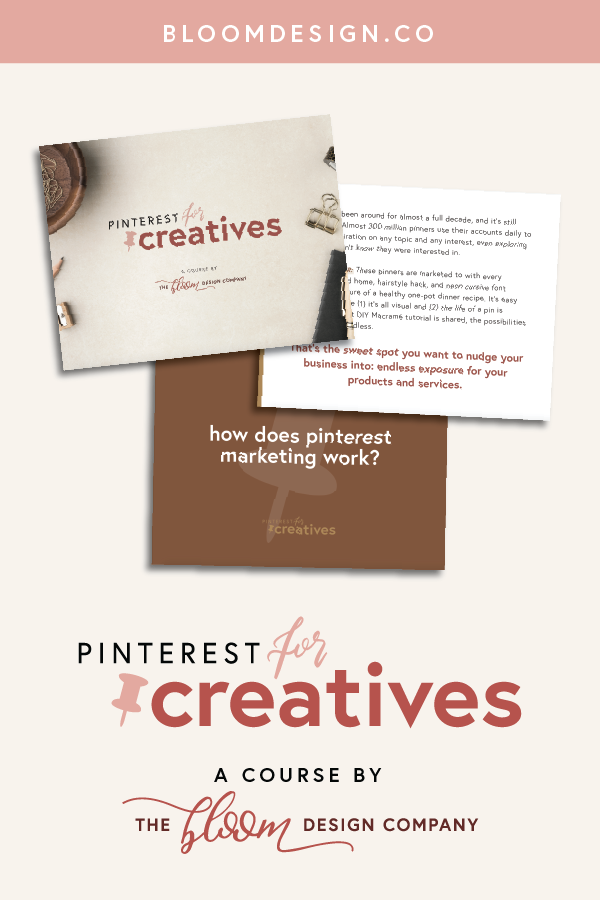 Let us teach you how to pursue a Pinterst marketing strategy for your creative side hustle that is automated and easy-to-implement. We know that creative side hustlers don't have a ton of time to spend on marketing -- we get it because we're there, too! Grow your site traffic using Pinterest to get more sales coming in, allowing you to spend less time actively pursing new clients or customers and more time with your family. #bloomdesignco #pinterest #socialmedia #coursecreation #sidehustle #sidegig #momboss #bossbabe #pinterestmarketing #onlinemarketing #pinning