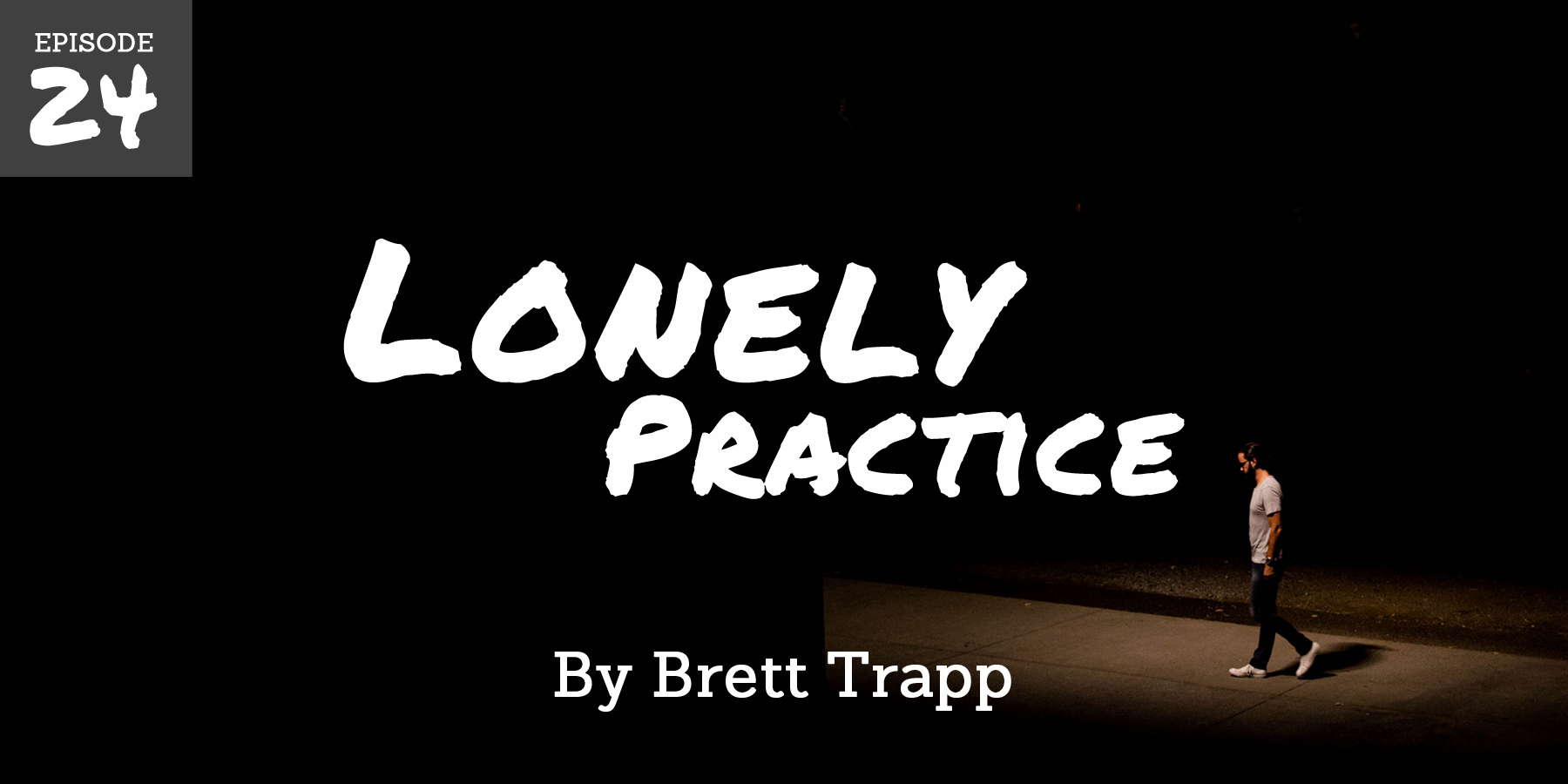 Practice for a lifetime of loneliness begins—at an isolated cabin in the mountains and at a football stadium surrounded by 100k people...