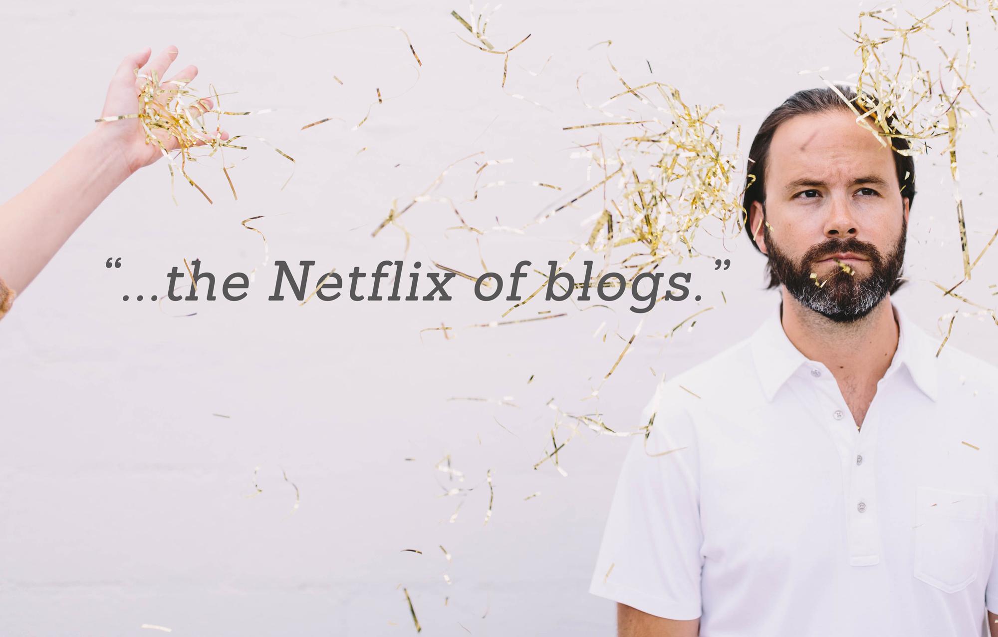 netflix of blogs - main image-small.jpg