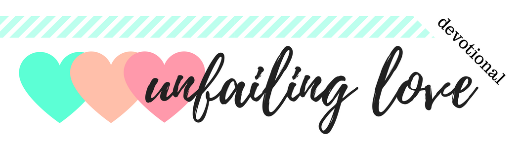 Click to Download the PDF file for Week 1 // Unfailing Love