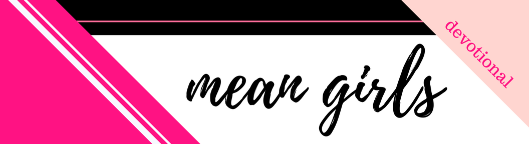 Click here to Download the PDF File for Week 22 // Mean Girls