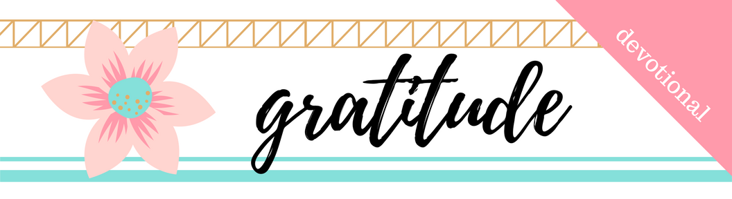 Click here to Download the PDF File for Week 36 // Gratitude