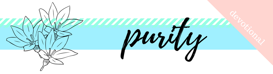 Click here to Download the PDF File for Week 40 // Purity