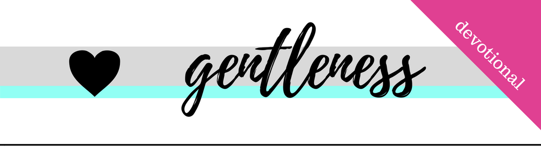 Click here to Download the PDF File for Week 50 // Gentleness