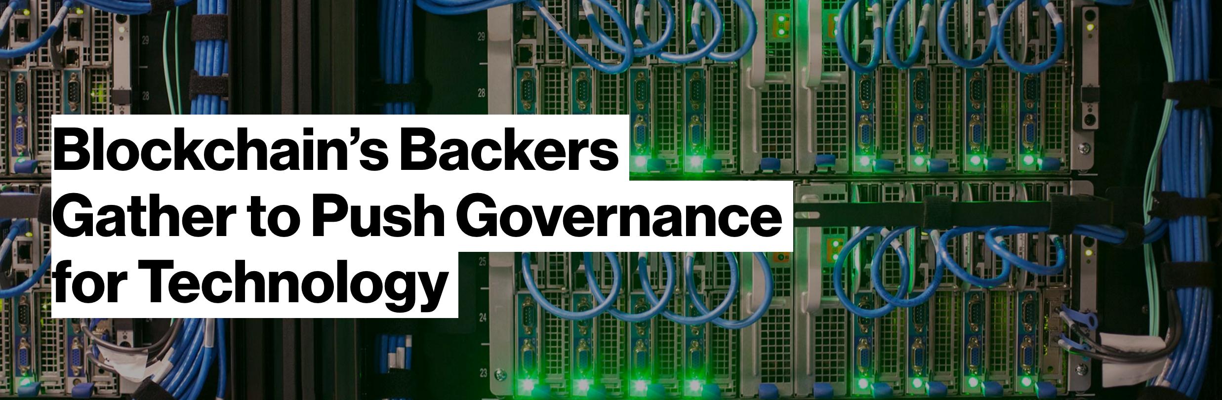 Bloomberg: Blockchain's Backer's Gather to Push Governance for Technology