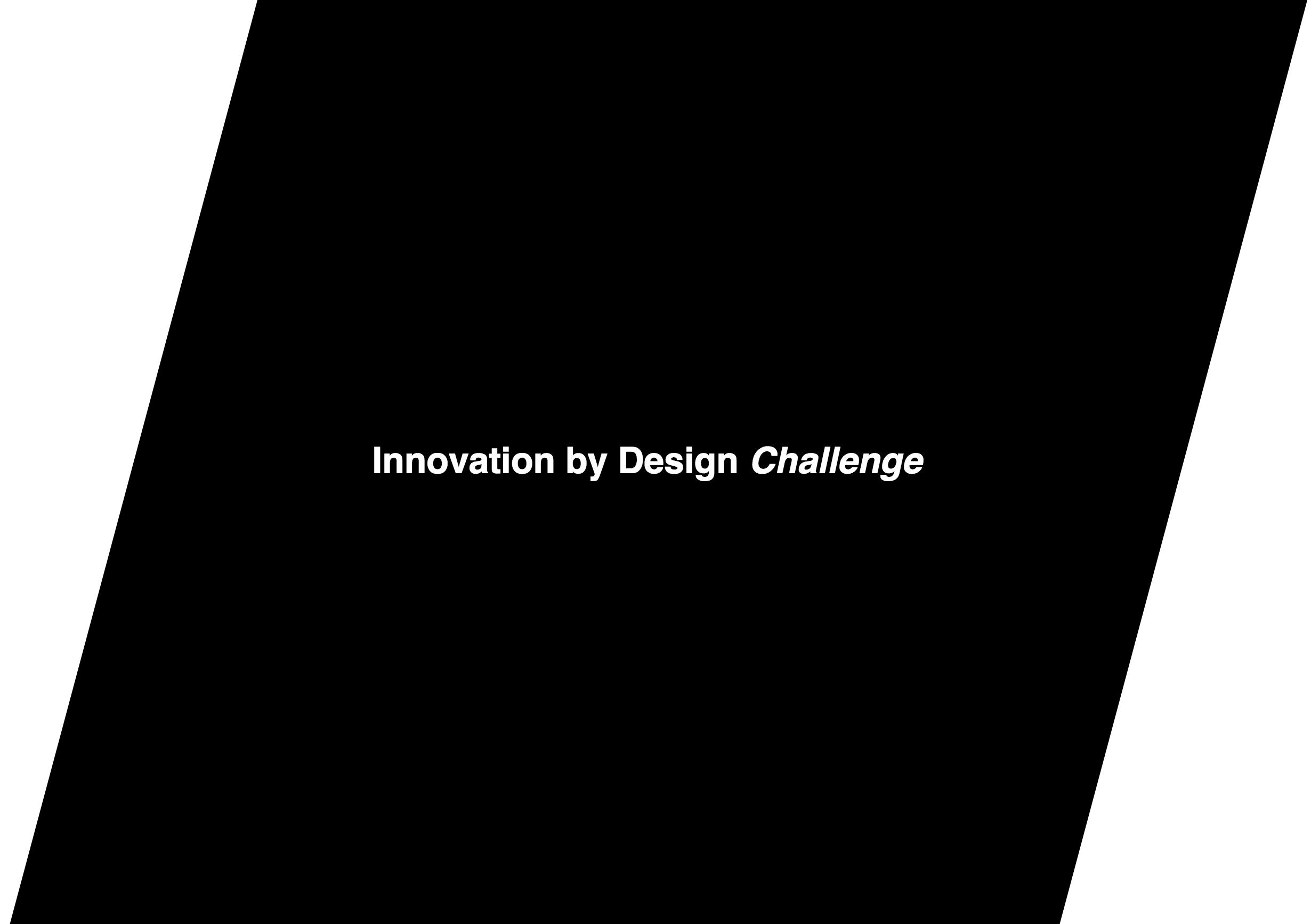 Taking part to the Innovation by Design Challenge, ECAL, Renens, 5-14.11.2018   Dans le but d'initier des collaborations inédites entre entreprises et designers de la région, l'ECAL, la HEIG-VD, l'EPFL, la Ville de Renens, Innovaud et Les Ateliers de Renens organisent des ateliers qui permettront d'imaginer comment améliorer l'offre d'un produit/service en utilisant les leviers du design.