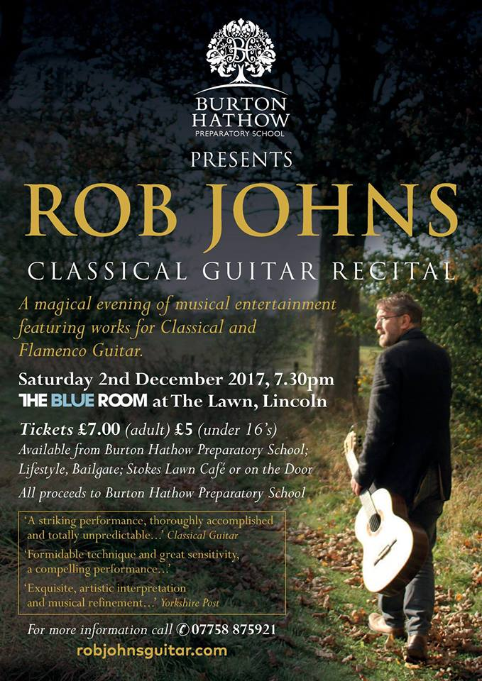 Rob Johns classical guitarist plays in Lincoln