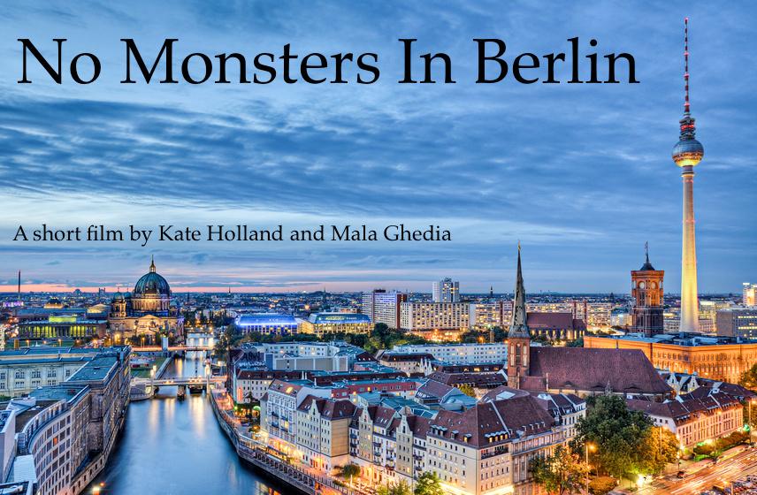 NO MONSTERS IN BERLIN      2017