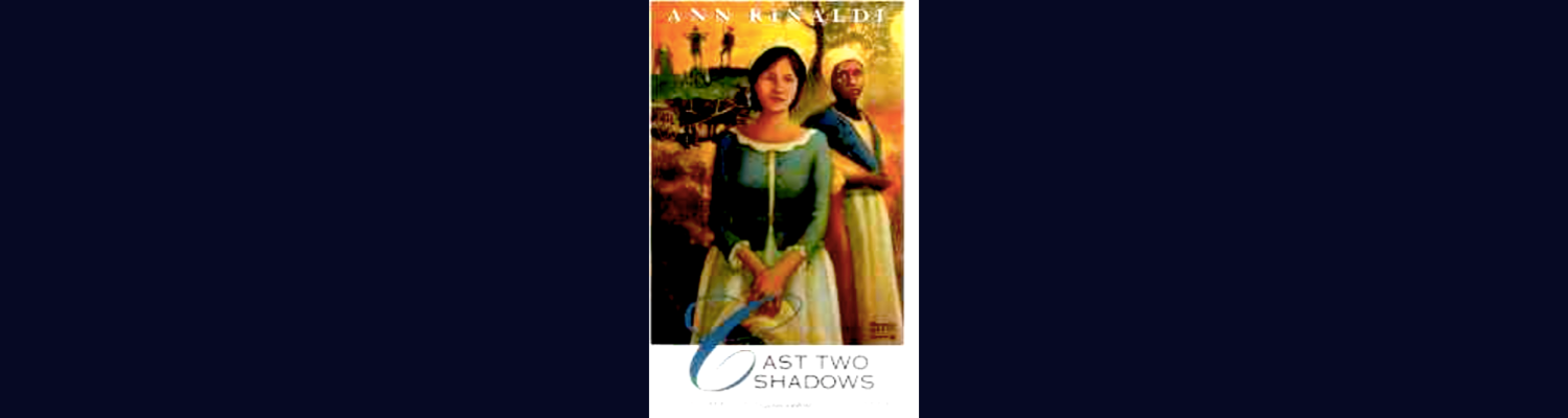"14-year-old Caroline sees the revolutionary war come to South Carolina, to her town and into her home and, in the face of violence, she is forced to act with courage to protect her loved ones.       ""Cast two shadows,"" is a Southern expression for a mixed-race child who shows valuable traits acquired from each race. The author does not tell us what these traits are, but her leading character, 14-year-old Caroline, is a white-looking mulatto with admirable qualities. She has been adopted into her illegitimate father's wealthy white family where war and misfortune will test her many talents.       It is 1780 and the invading British have occupied Camden, South Carolina. A redcoat officer has taken Caroline's father prisoner, moved into his mansion, and forced the women into the servants' quarters upstairs. In spite of her stepmother's decision to remain loyal to the King, Caroline remains on good terms with the dear old woman. Both are embarrassed by Caroline's gorgeous half-sister who is particularly loyal to Good King George after having given her body to the very upper class British Colonel Lord Rawdon. He claims to love her truly and she foolishly thinks he will marry her.       Meanwhile, off in the city of Charleston, another British officer has had Caroline's half-brother severely whipped for refusing to give up his prize horse. He is now a rebel on the run and in dire need of assistance. This is only the start of it, and Caroline is soon forced to make life-or-death decisions that will reveal her as a woman of multiple strengths.       Rinaldi is a New York liberal, but in her 40 novels she has tried her best to subdue a hometown tendency to blame all of America's ills on regions far from her home-sweet-home. While sticking to historical facts and keeping most of the blood and gore offstage, in Cast Two Shadows she has still created a page-turner. Her characters are unique and each has his or her own way of speaking. The good guys are people you can care about, and the bad guys are not so odious that you don't want to hear about them. The depth and complexity of characters can only upset readers more when they are forced to contemplate the condition of people who are neither black nor white, neither high-class nor low, and neither fully Patriot not entirely Loyalist.       Rinaldi's narrative only hints at the severity of war in the revolutionary South. There, things did not go as pleasantly as they did in cooler climes. Loyalists were not a small minority who could be contained. They banded together and fought, sometimes viciously. After the British offered freedom to any slaves who escaped their masters, wealthy whites had to wonder how they could square the source of their prosperity with their fight against oppression. Poor whites had to wonder what values they truly shared with an elite of rich planters that included George Washington and Thomas Jefferson. Who can truly stand for liberty? Who can honestly claim to fight for justice?       In chapter six Caroline's stepmother says:       ""There are desperate men on both sides settling old scores and family feuds in the guise of attachment to either the Crown or independence. There is widespread looting, burning out.""       It is into this witch's brew of confused ideology and conflicting loyalties that Rinaldi has thrown poor Caroline, and it is there that she must deal with dangers not often faced by soldiers, and decisions rarely presented to parents. It will keep you reading.    Fifth in the The Great Episodes Series.  Moderate violence. No disturbing content. P.C.  Available in audiobook format.  Ann Rinaldi on Wikipedia. ( click here )"