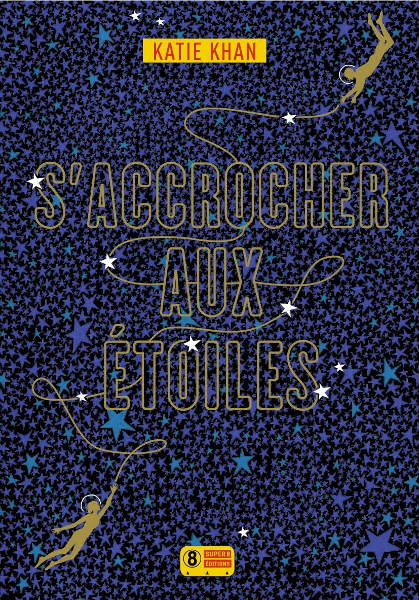 HoldBacktheStars_French_SaccrocherAuxEtoiles_Cover