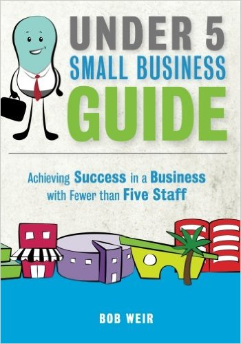 Bob Weir's 'Under 5 Small Business Guide'