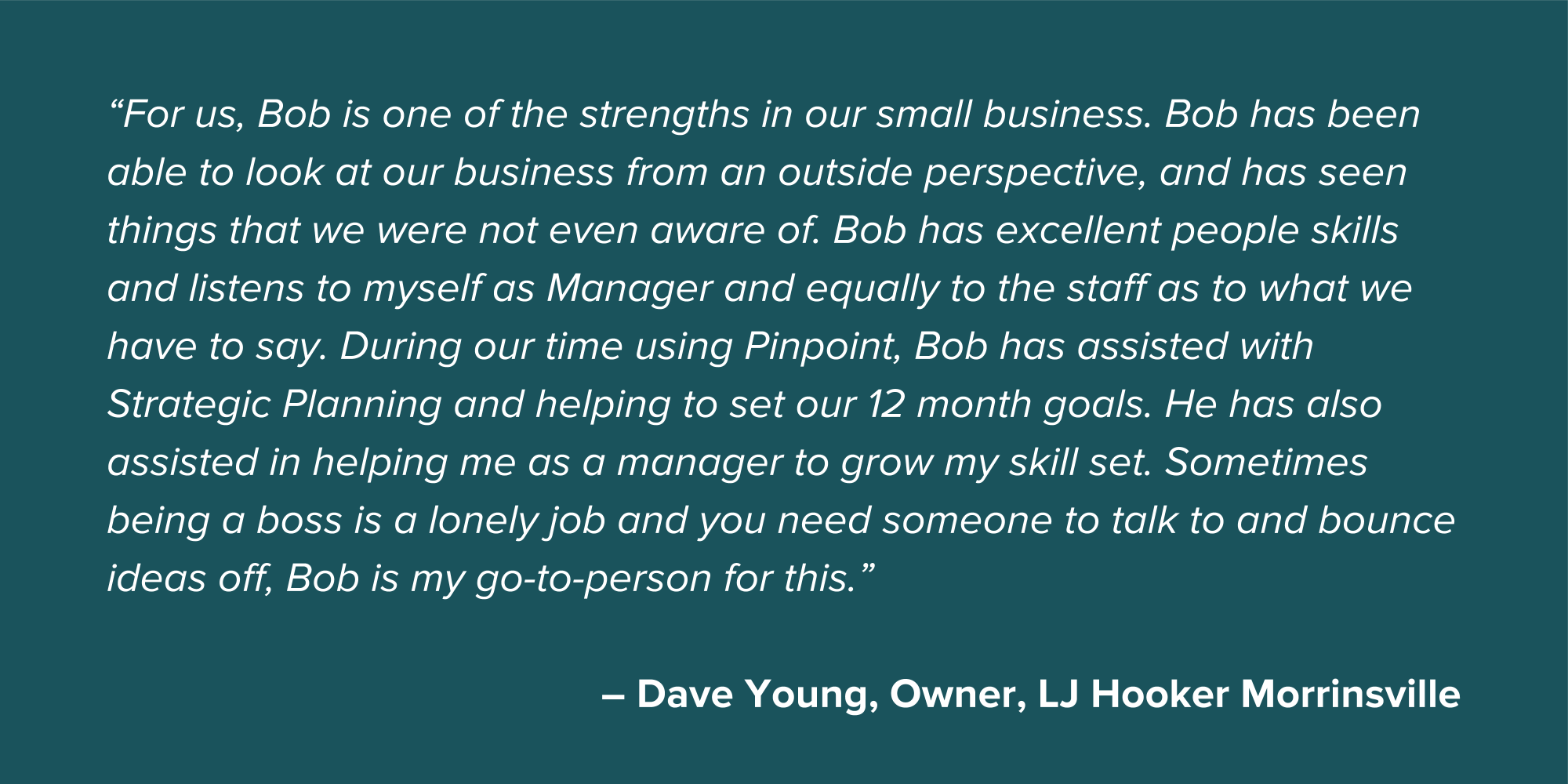 Dave Young Small Business Testimonial Quote