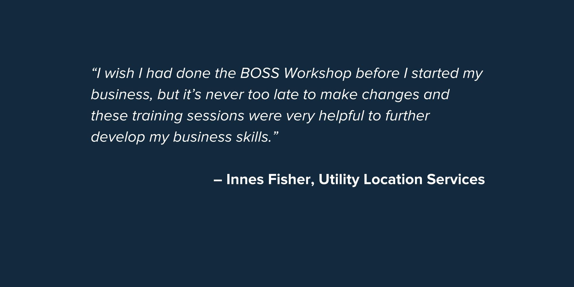 Quote - BOSS - Innes Fisher.jpg
