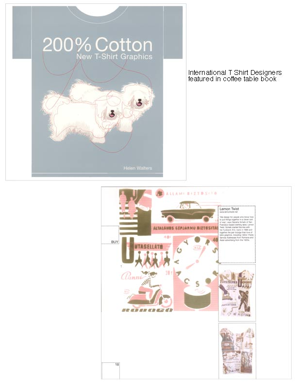 Super excited to be featured in the 2nd edition of 100% COTTON New T-SHIRT GRAPHICS by Helen Walters.