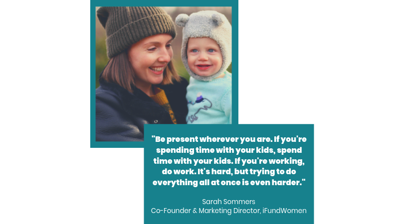Sarah Sommers, Co-Founder & Marketing Director,  iFundWomen , with her son.