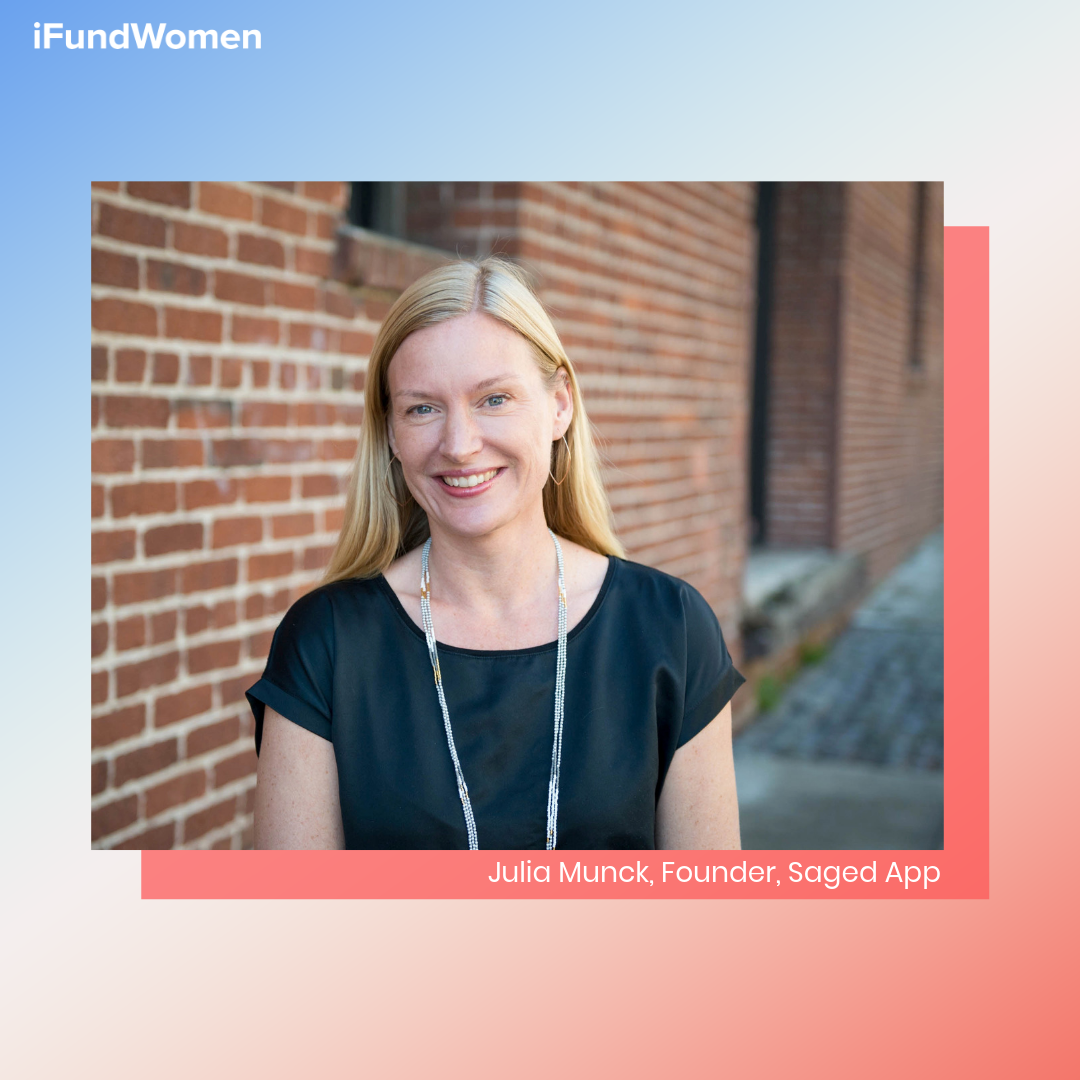Julia Munck, iFundWomen entrepreneur & founder of  Saged App