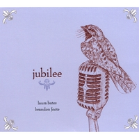 """Bates and Foote - """"Jubilee"""""""